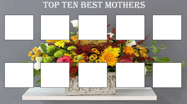 Top 10 Best Mothers Template