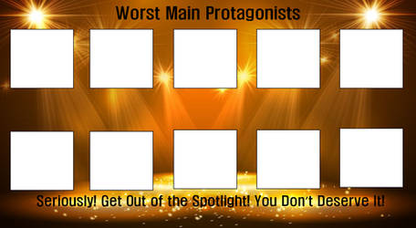 Worst Main Protagonists Template