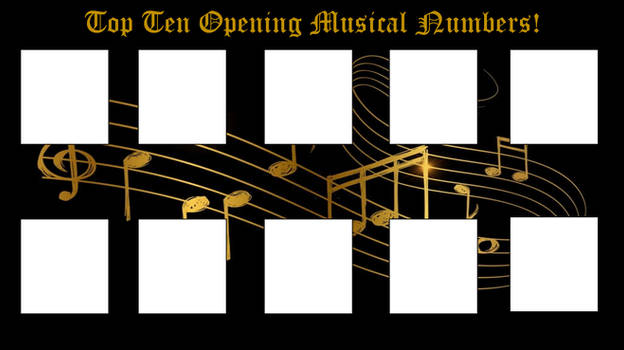 Top 10 Opening Musical Numbers