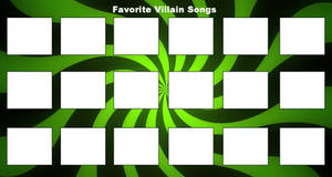 Favorite Villain Songs Template