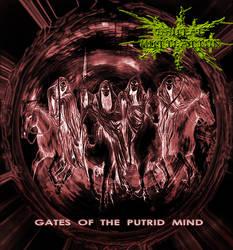 GATES OF THE PUTRID MIND