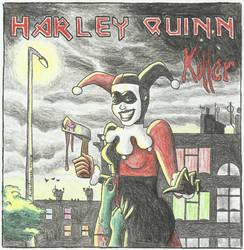 Harley Quinn Killer by ravensbrugger