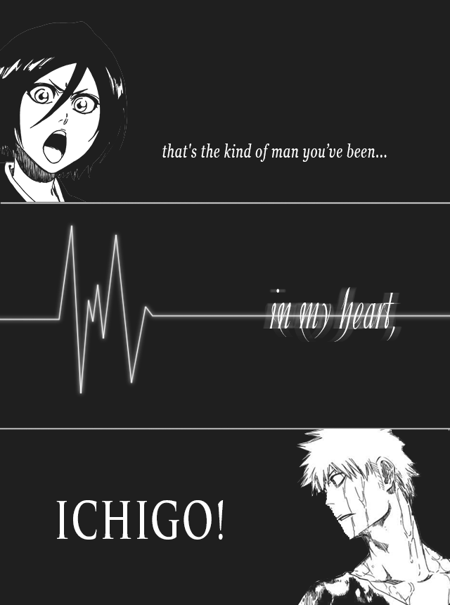 The Story Of Destiny Begins Ichigo X Rukia FC [Archive] Bleach Asylum Simple Ichigo Quotes