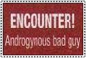 Encounter Androgynous Bad guy