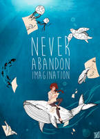 Never Abandon Imagination by Mymie-chan