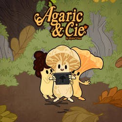 Agaric and Cie