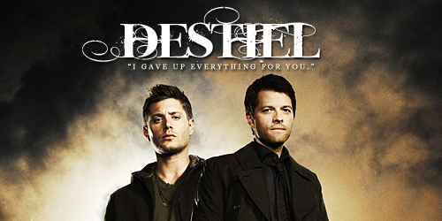 """Destiel: """"Gave Up Everything""""2 by BelovedBastet"""