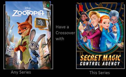 Zootopia X Secret Magic Control Agency Crossover