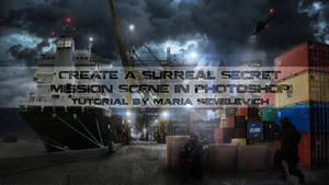 Create a Surreal Secret Mission Scene in Photoshop