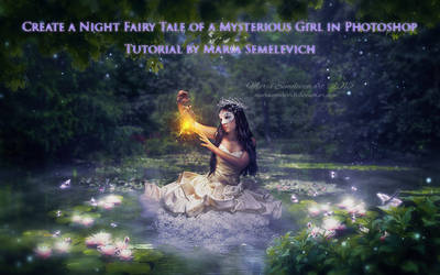 Create a Night Fairy Tale of a Mysterious Girl