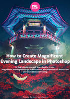 How to Create Magnificent Evening Landscape by MariaSemelevich