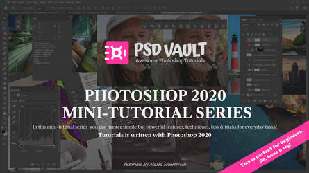 Photoshop 2020 Mini-Tutorial Series by MariaSemelevich