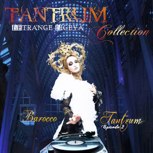 Tantrum Collection - Barocco Tantrum