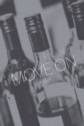 Get drunk and move on