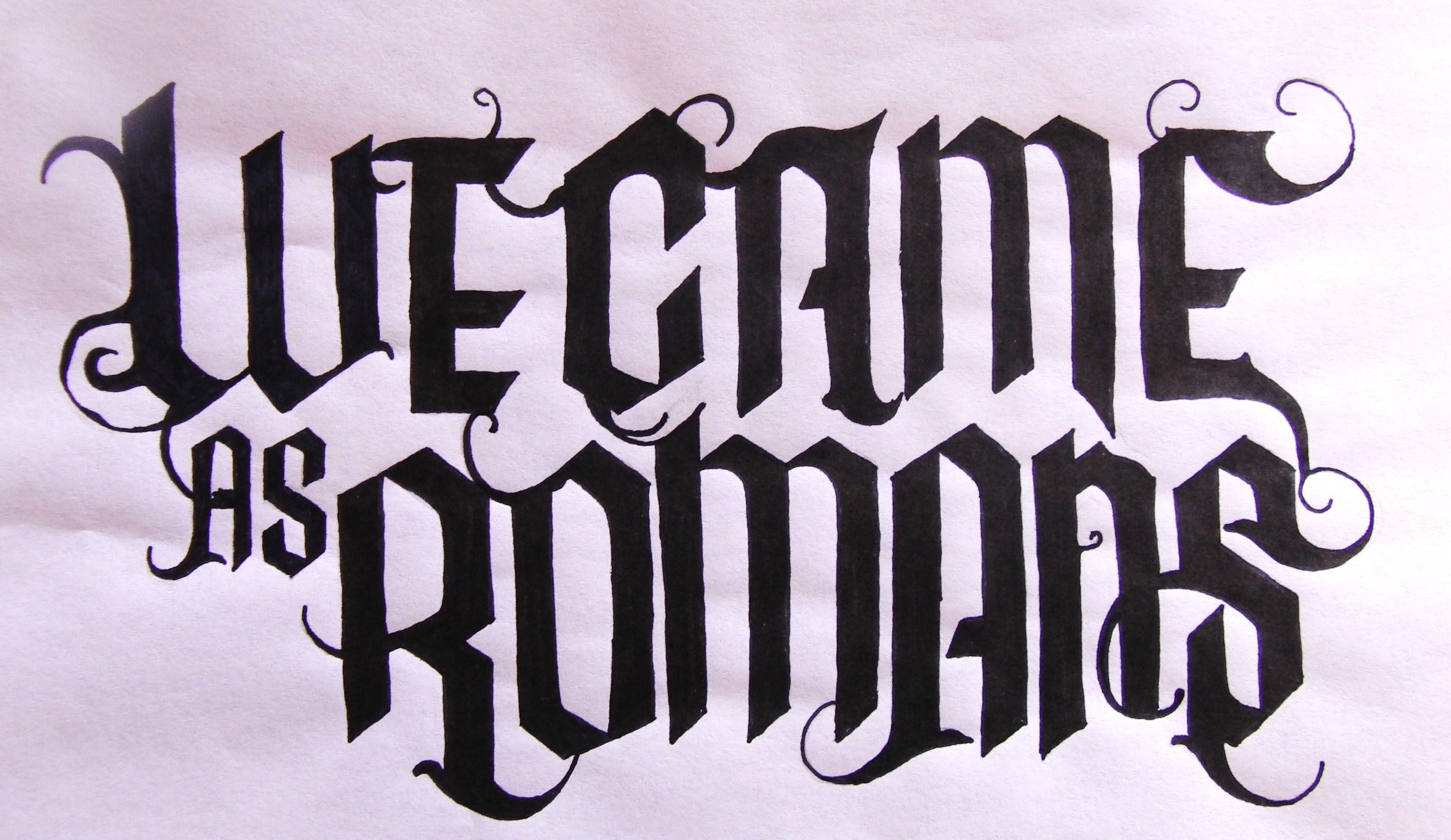 we came as romans wallpaper peinture