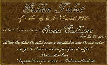 .:GoldenTicket:SweetCollapse:. by AbilenciumSouldancer