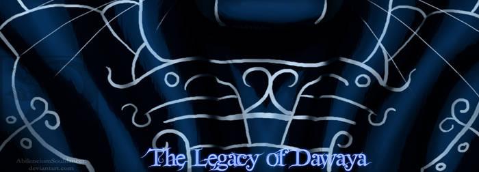 .:The legacy of Dawaya:.-temp- by AbilenciumSouldancer