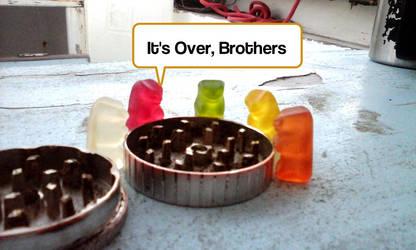Gummy bears ' brotherhood