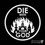 Die With Your God