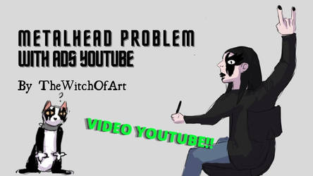 [Animated short] Metalhead problem by TheWitchOfArt