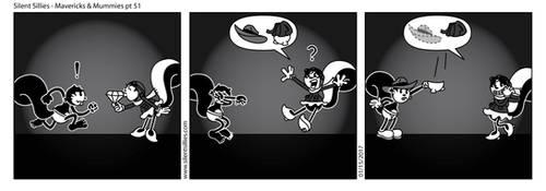 Silent Sillies - Mavericks and Mummies pt51 by JK-Antwon