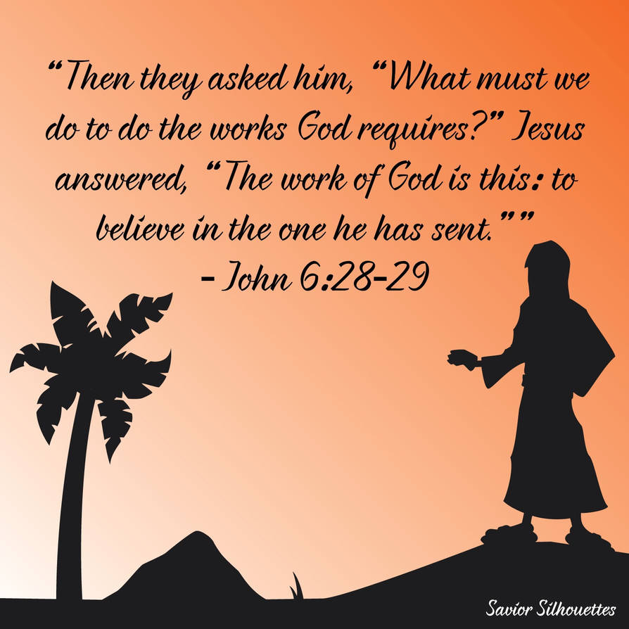 Image result for john 6:28-29 image