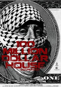 100 Million Dollar House