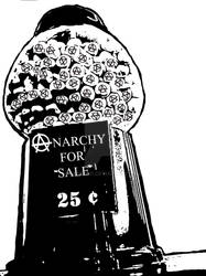 Anarchy for Sale