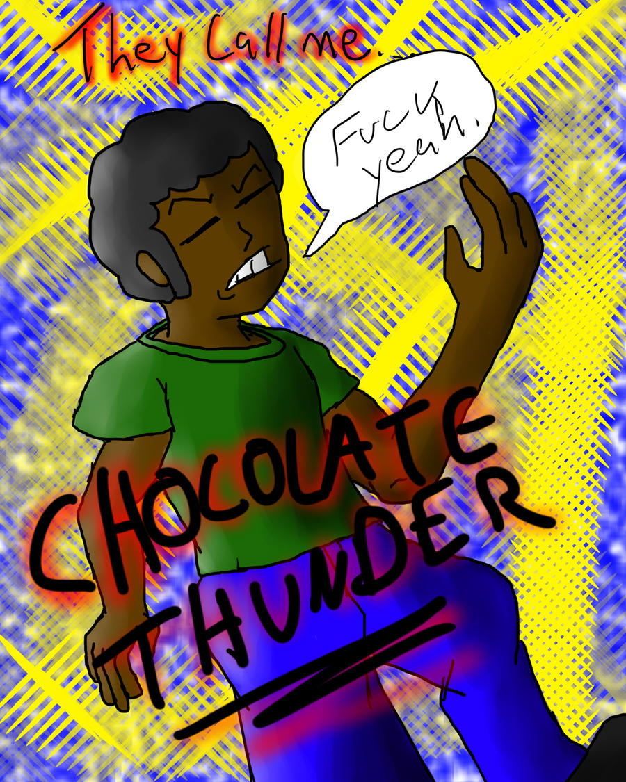 Chocolate Thunder by D5697 on DeviantArt