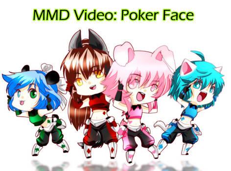 MMD Video : Poker Face