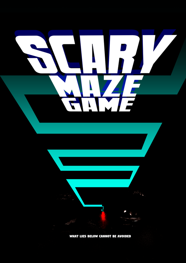 scary maze game poster by eyeofsemicolon on deviantart
