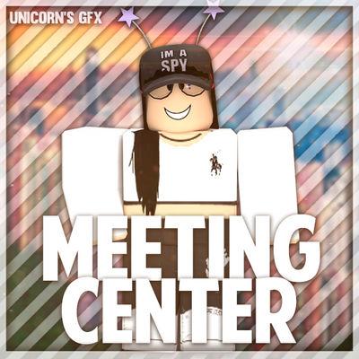 Gfx Meeting Center Requested By Unicorngfxroblox On Deviantart