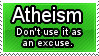 Atheism BECAUSE I WANT TO BE by ZoeyHedgie453
