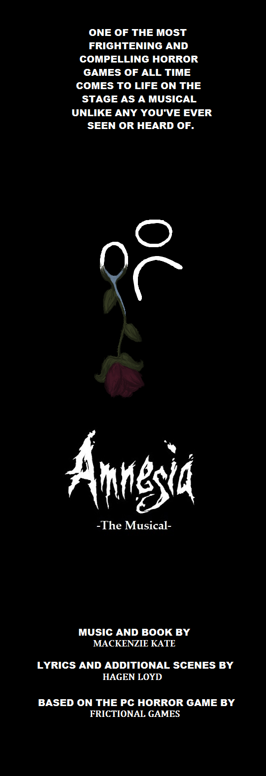 Amnesia: The Musical by mrbillyjoebob