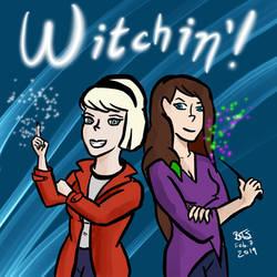 Witchin'! by SlayerWatcher6