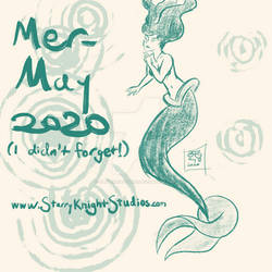 Mer-May 2020 (I didn't forget!)