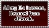 Life Lessons stamp by Fullmetal-Phantom