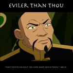 Eviler Than Thou