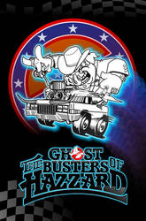 Ghostbusters of Hazzard - Vertical Poster