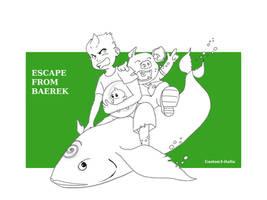 Escape From Baerek - Sketch