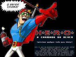 H.E.R.O. - When Duty Calls by the8headed