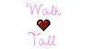 Walk Tall by insanepaganchicken
