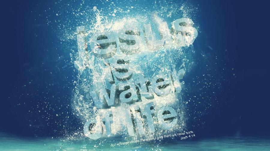 Jesus Water - wallpaper by mostpato