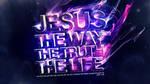 Jesus Way True Life - Wallpaper