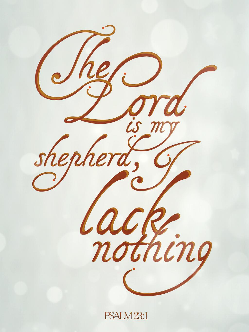 Psalm 23:1 - Poster by mostpato on DeviantArt  Psalm 23:1 - Po...