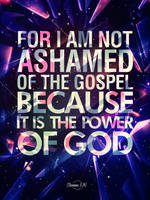 Romans 1:16 - Poster by mostpato