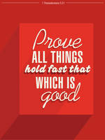 1 Thessalonians 5:21 - Poster by mostpato