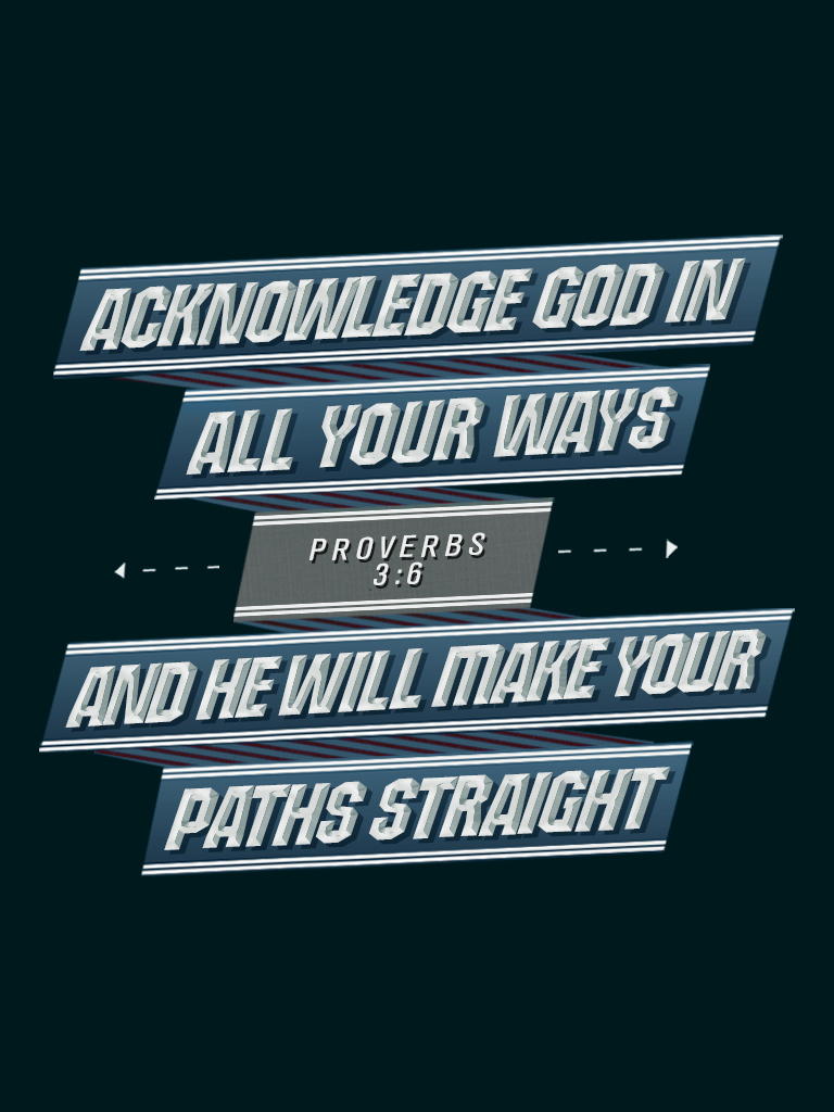 Proverbs 3:6 - Poster by mostpato