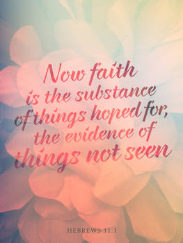 Hebrews 11:1 - Poster