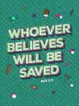 Mark 16:16 - Poster